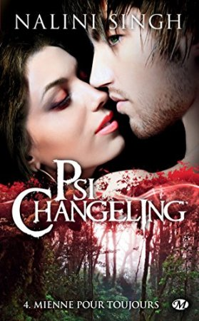 Mienne pour toujours: Psi-changeling- T4 (2013)