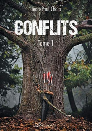 Conflits: Tome 1 (2019)