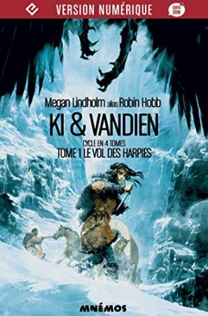 Le Vol des Harpies: Ki & Vandien- T1 (2014)
