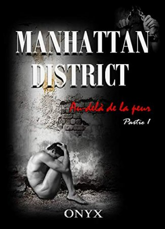 Manhattan district; Au-delà de la peur-Tome 1  (2019)