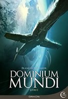 Dominium Mundi - Livre I (Science-Fiction) (2016)