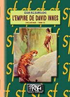 L'Empire de David Innes: (Cycle de Pellucidar n° 2) (2016)