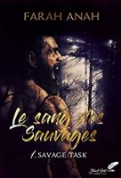 Le sang des Sauvages- Tome 1 : Savage Task (2018)