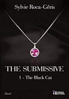 The Black Cat: The Submissive-T1 (2020)