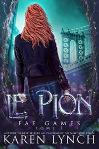 Le Pion (Fae Games French t. 1)  (2020)