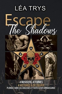 Escape The Shadows - Intégrale   (2020)