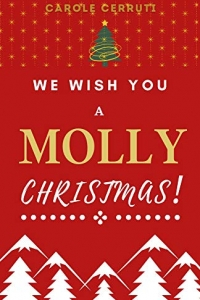 We Wish You a Molly Christmas ! (2020)