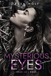 Mysterious Eyes: Tome 3 : Éden (2020)