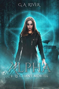 ALPHA : Le chant Mortel, T2 (2020)