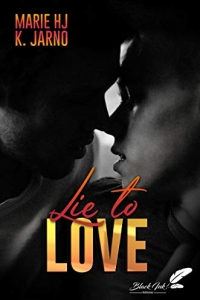 Lie To Love (2021)