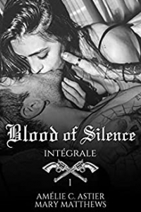 Blood Of Silence- Intégrale 1 (2021)