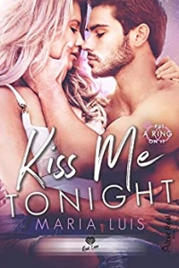 Kiss me tonight: Put a ring on it-T2  (2021)