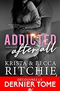 Addicted after all: Addictions- T3 (2021)
