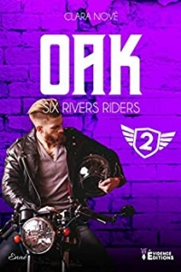 Oak: Six rivers Riders-T2 (2021)