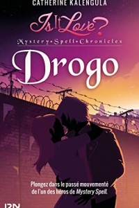 Is it love - Mystery Spell Chronicles : Drogo (2021)