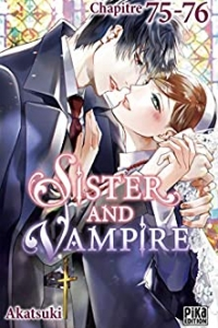 Sister and Vampire chapitre 75-76 (2021)