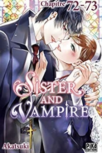 Sister and Vampire chapitre 72-73 (2021)