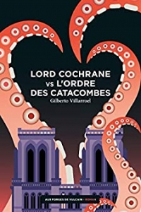 Lord Cochrane vs l'Ordre des catacombes (2021)