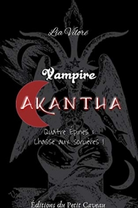 Vampire Akantha - Episode 4: Chasse aux sorcières I (2021)