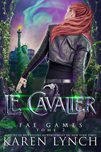 Le Cavalier (Fae Games French t. 2) (2021)