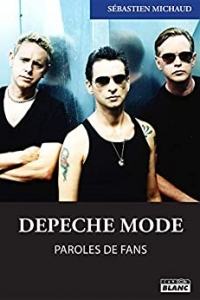 Depeche Mode Paroles de fans  (2021)