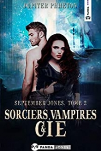 Sorciers, Vampires et Cie (September Jones t. 2) (2021)