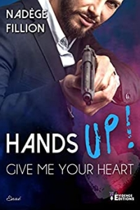 Hands up ! Give me your heart (2021)