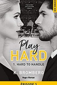 Play Hard Serie - tome 1 épisode 3 Hard to Handle (2021)
