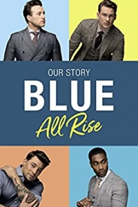 Blue: All Rise: Our Story (2021)